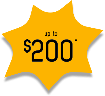 Up to $200*